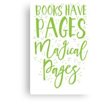Books have pages, Magical pages Canvas Print