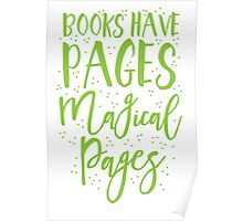 Books have pages, Magical pages Poster