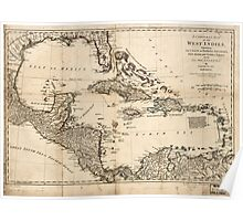 American Revolutionary War Era Maps 1750-1786 017 A compleat map of the West Indies containing the coasts of Florida Louisiana New Spain and Terra Firma With Poster