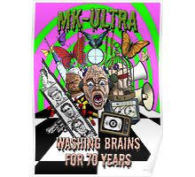 MK Ultra - Washing Brains For 70 Years Poster