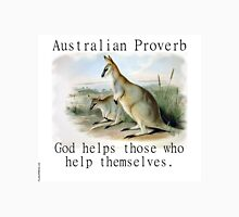 God Helps Those - Australian Proverb Unisex T-Shirt