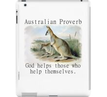God Helps Those - Australian Proverb iPad Case/Skin
