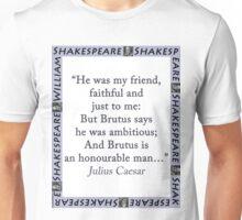 He Was My Friend - Shakespeare Unisex T-Shirt