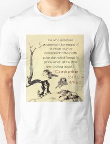 He Who Exercises Government - Confucius Unisex T-Shirt