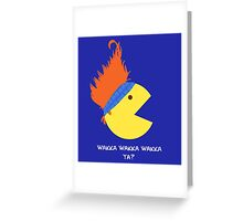 Wakka Wakka Wakka ya? 2.0 Greeting Card