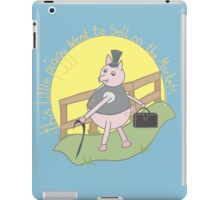 This little piggy went to sell on the markets... iPad Case/Skin