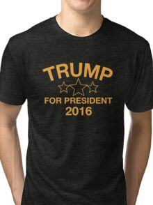 Donald Trump For President Tri-blend T-Shirt