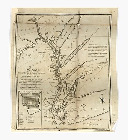 American Revolutionary War Era Maps 1750-1786 090 A map of the great river St John & waters the first ever published from the Bay of Fundy up to St Anns or Poster