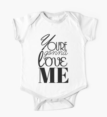 You're Gonna Love Me One Piece - Short Sleeve