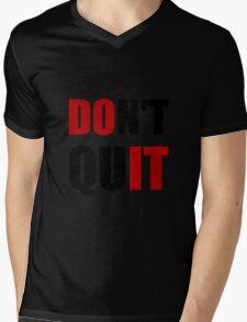 Dont Quit Do It Mens V-Neck T-Shirt