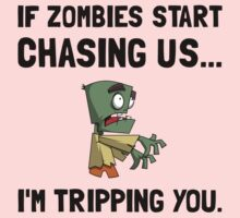 Zombies Chase Us Tripping Kids Tee