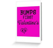 Bump's First Valentine 2 Greeting Card