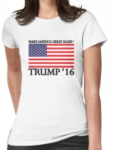 Make America Great Again ! Womens Fitted T-Shirt