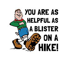 Blister On Hike Photographic Print