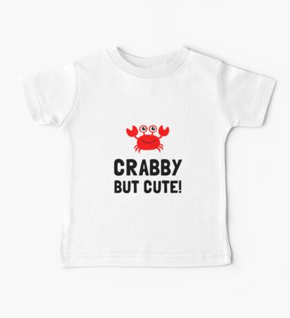 Crabby But Cute Baby Tee