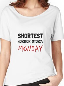 Horror Story Monday Women's Relaxed Fit T-Shirt