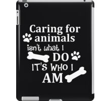 Caring For Animals iPad Case/Skin