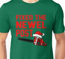 Christmas - Fixed the Newel Post Unisex T-Shirt