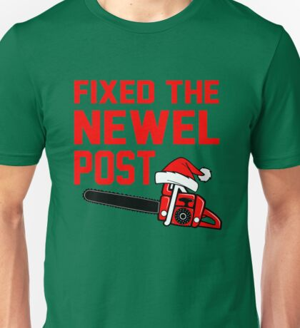 Christmas - Fixed the Newel Post T-Shirt