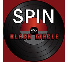 SPIN The Black Circle Photographic Print