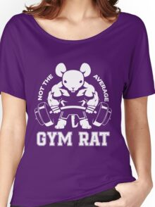 Not the average GYM RAT Women's Relaxed Fit T-Shirt