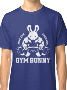 Not the average GYM BUNNY Classic T-Shirt