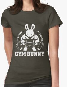 Not the average GYM BUNNY Womens Fitted T-Shirt