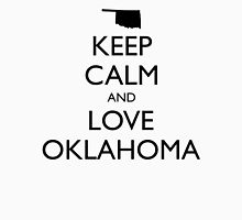 KEEP CALM and LOVE OKLAHOMA Unisex T-Shirt