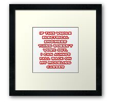 Funny Electrical Engineer ... Modeling Career Framed Print