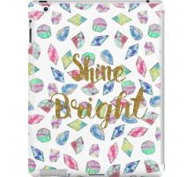 "Cute ""Shine Bright"" watercolor crystals pattern iPad Case/Skin"