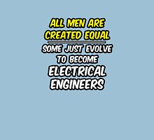 Funny Electrical Engineer ... Evolved Unisex T-Shirt