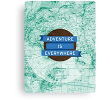 Adventure Is Everywhere [Maps] Canvas Print