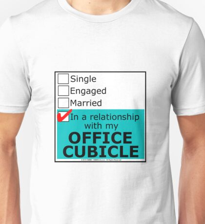 In A Relationship With My Office Cubicle Unisex T-Shirt