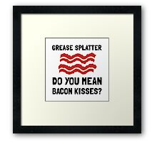 Bacon Kisses Framed Print