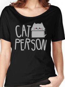 cat person Women's Relaxed Fit T-Shirt