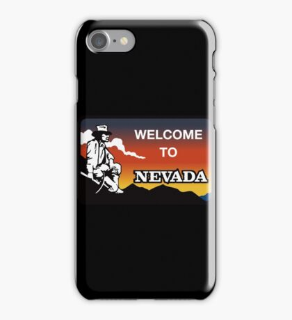 Welcome to Nevada, Road Sign, USA  iPhone Case/Skin