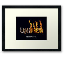 Trump The Unifier. Framed Print