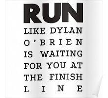 Run Dylan O'Brien Poster