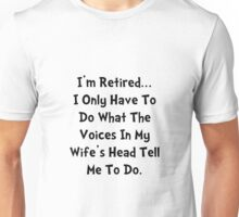 Retired Wife Unisex T-Shirt