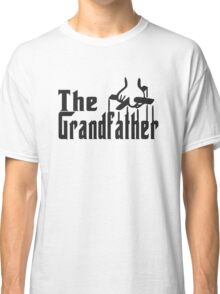 the grand father Classic T-Shirt