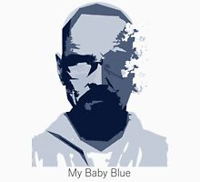 My Baby Blue. Unisex T-Shirt