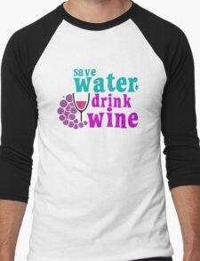 Save Water Drink Wine Men's Baseball ¾ T-Shirt