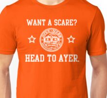 Ayer - Want a scare? Unisex T-Shirt