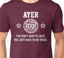 Ayer - You don't have to care Unisex T-Shirt
