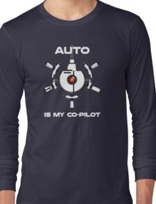 Auto is My Co-Pilot Long Sleeve T-Shirt