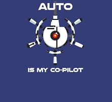 Auto is My Co-Pilot Unisex T-Shirt