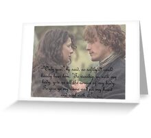 Outlander/Jamie Fraser/Quote from Diana Gabaldon Greeting Card