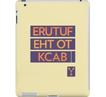 back to the future << iPad Case/Skin