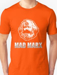 Mad Marx Unisex T-Shirt