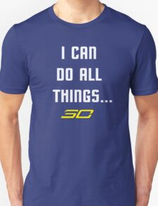 Steph Curry Do All Things Unisex T-Shirt